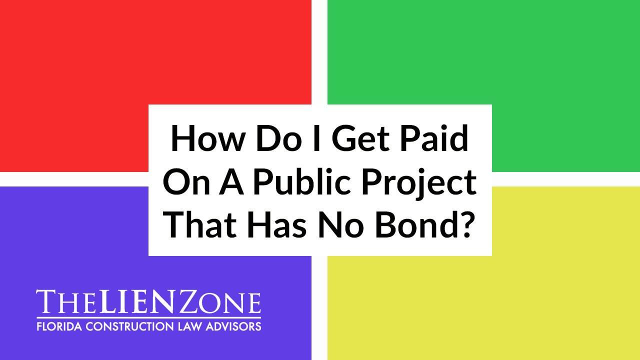 How Do I Get Paid On A Public Project That Has No Bond?