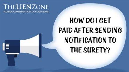 How do I get paid after sending notification to the surety?