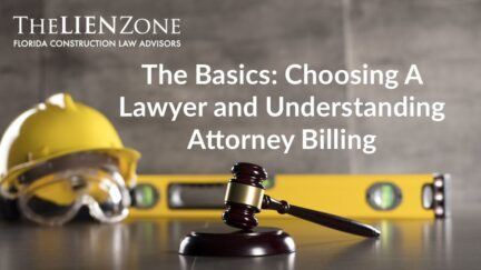 The Basics: Choosing A Lawyer and Understanding Attorney Billing