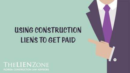 Using Construction Liens to Get Paid