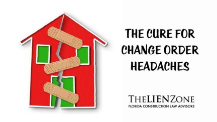 The Cure for Change Order Headaches